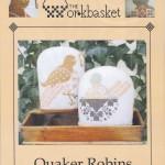 Quaker robins $12.00